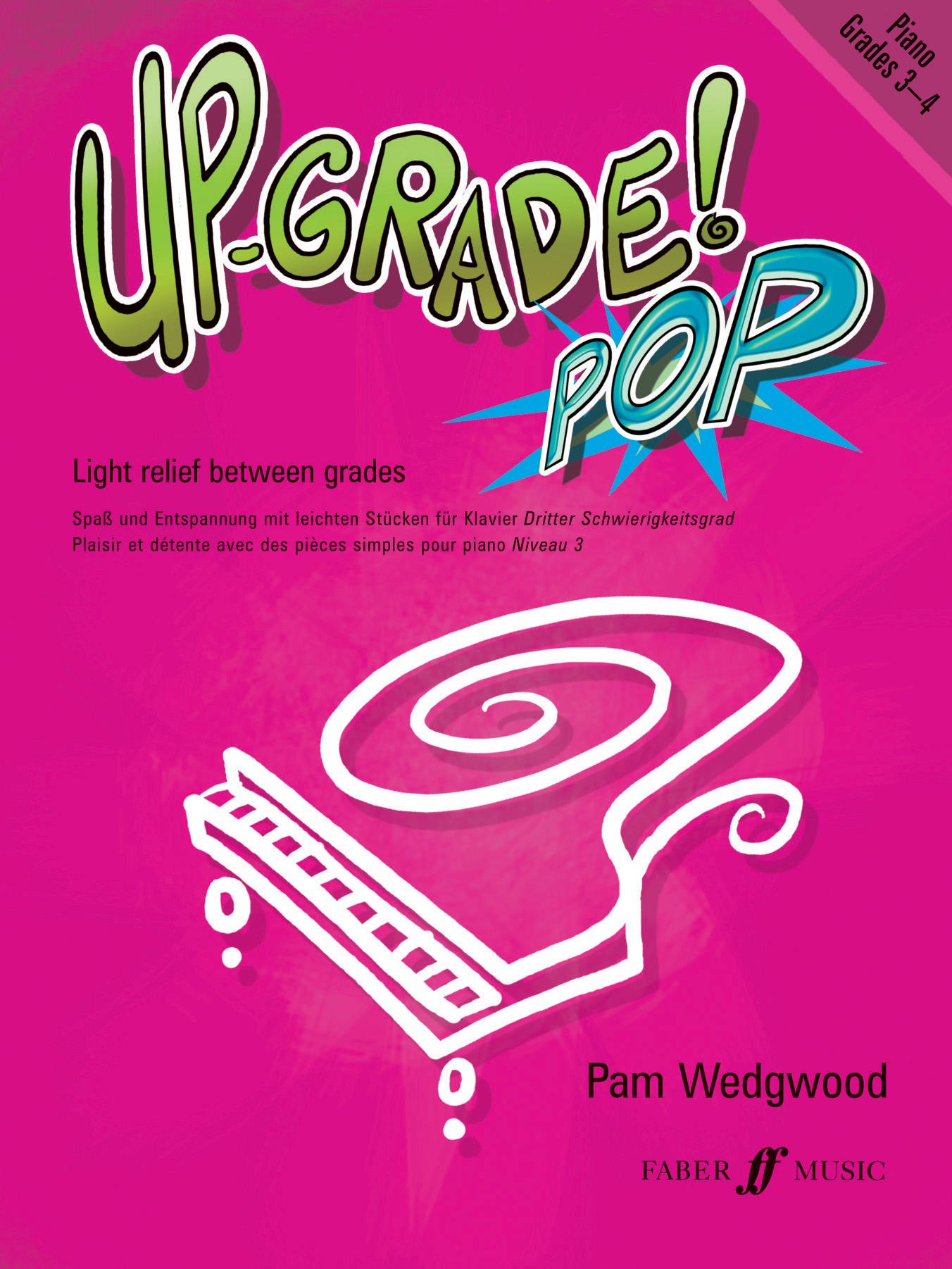 Pam Wedgwood: Up-Grade Pop! Grade 3-4: Piano: Instrumental Album