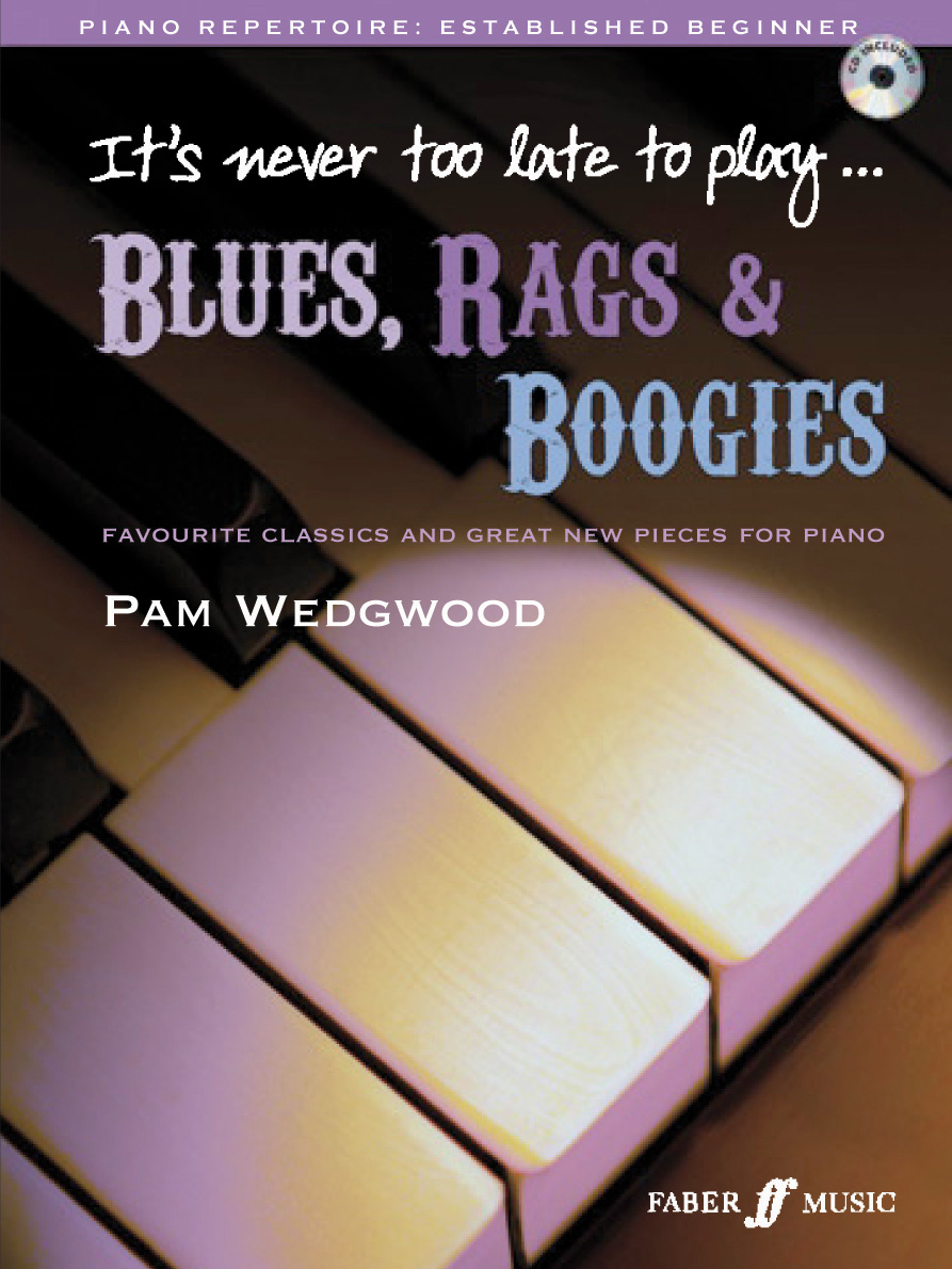 Pam Wedgwood: It'S Never Too Late To Play Blue: Piano: Instrumental Album