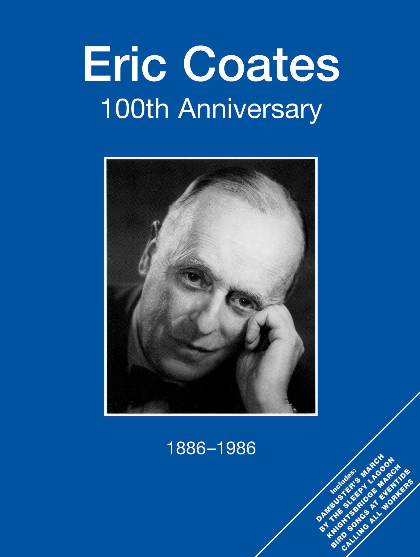 Eric Coates: Eric Coates 100th Anniversary: Piano  Vocal  Guitar: Vocal Album