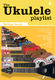 Ukulele Playlist Yellow Book: Voice & Ukulele: Vocal Album