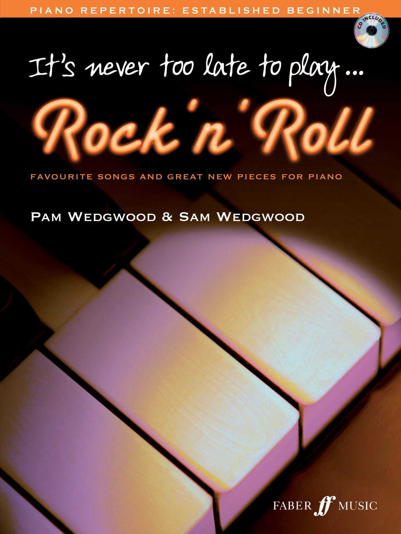 Pam Wedgwood: It'S Never Too Late To Play Rock: Piano: Instrumental Album