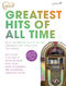 Greatest Hits Of All Time Gold: Piano  Vocal  Guitar: Mixed Songbook