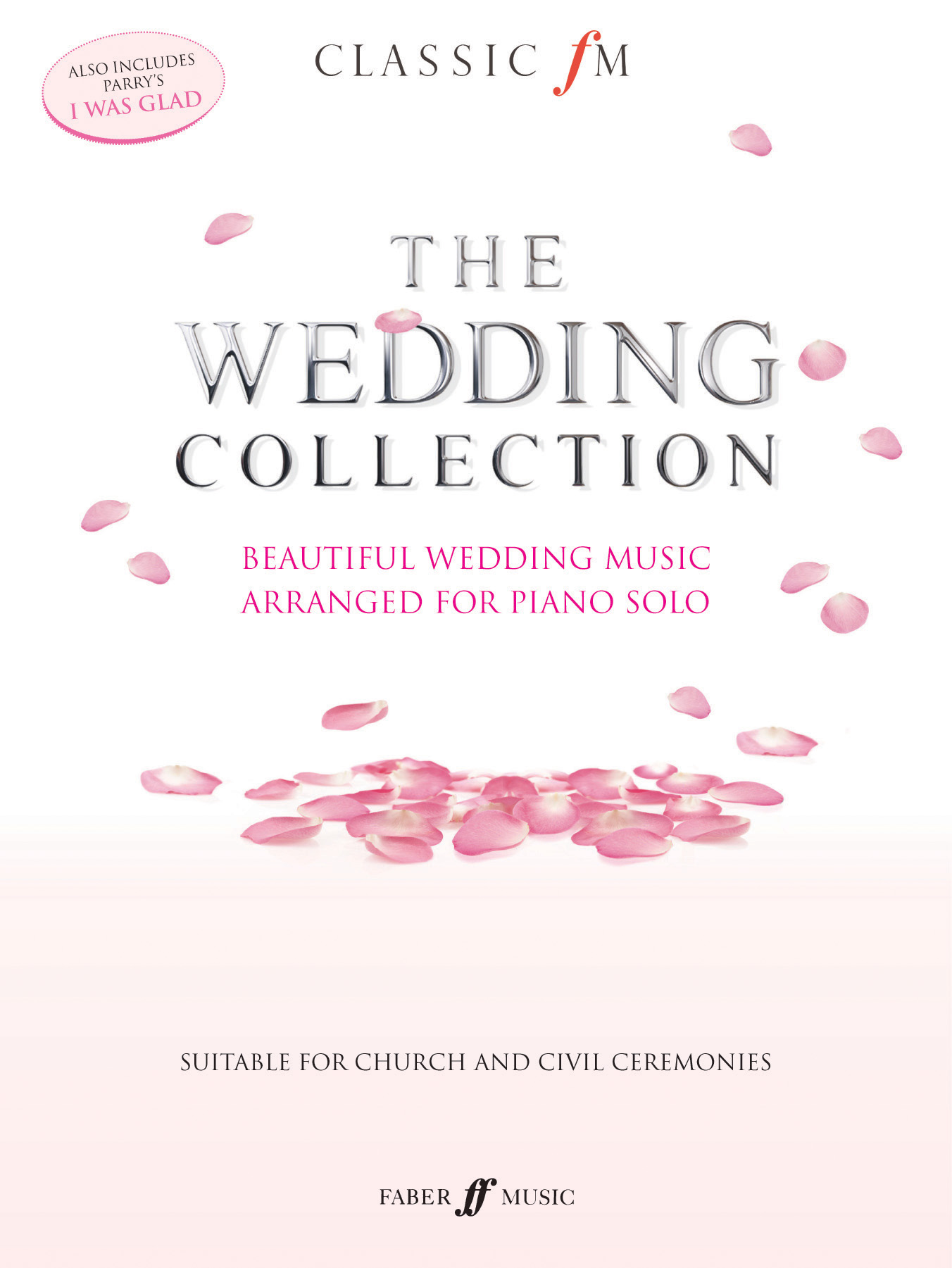 Various: Classic FM: Wedding Collection: Piano: Instrumental Album
