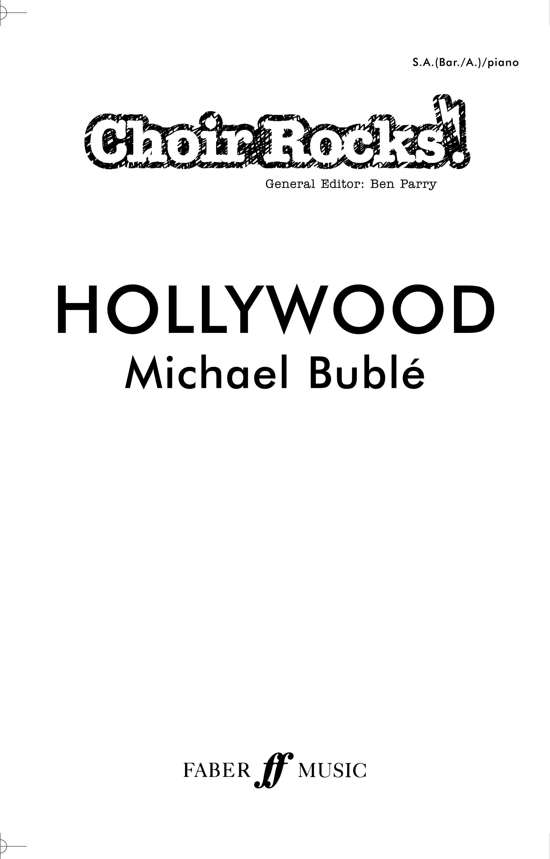 Michael Bublé: Hollywood.: Mixed Choir: Vocal Score