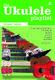 Ukulele Playlist Green Book: Ukulele: Mixed Songbook