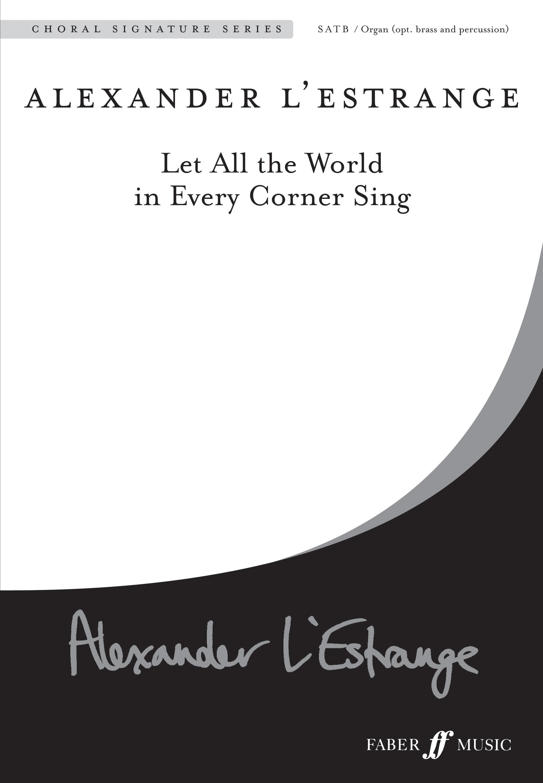 Alexander L'Estrange: Prayers for Peace: Mixed Choir: Vocal Score