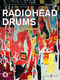 Radiohead: Radiohead - Drums: Drum Kit: Instrumental Album