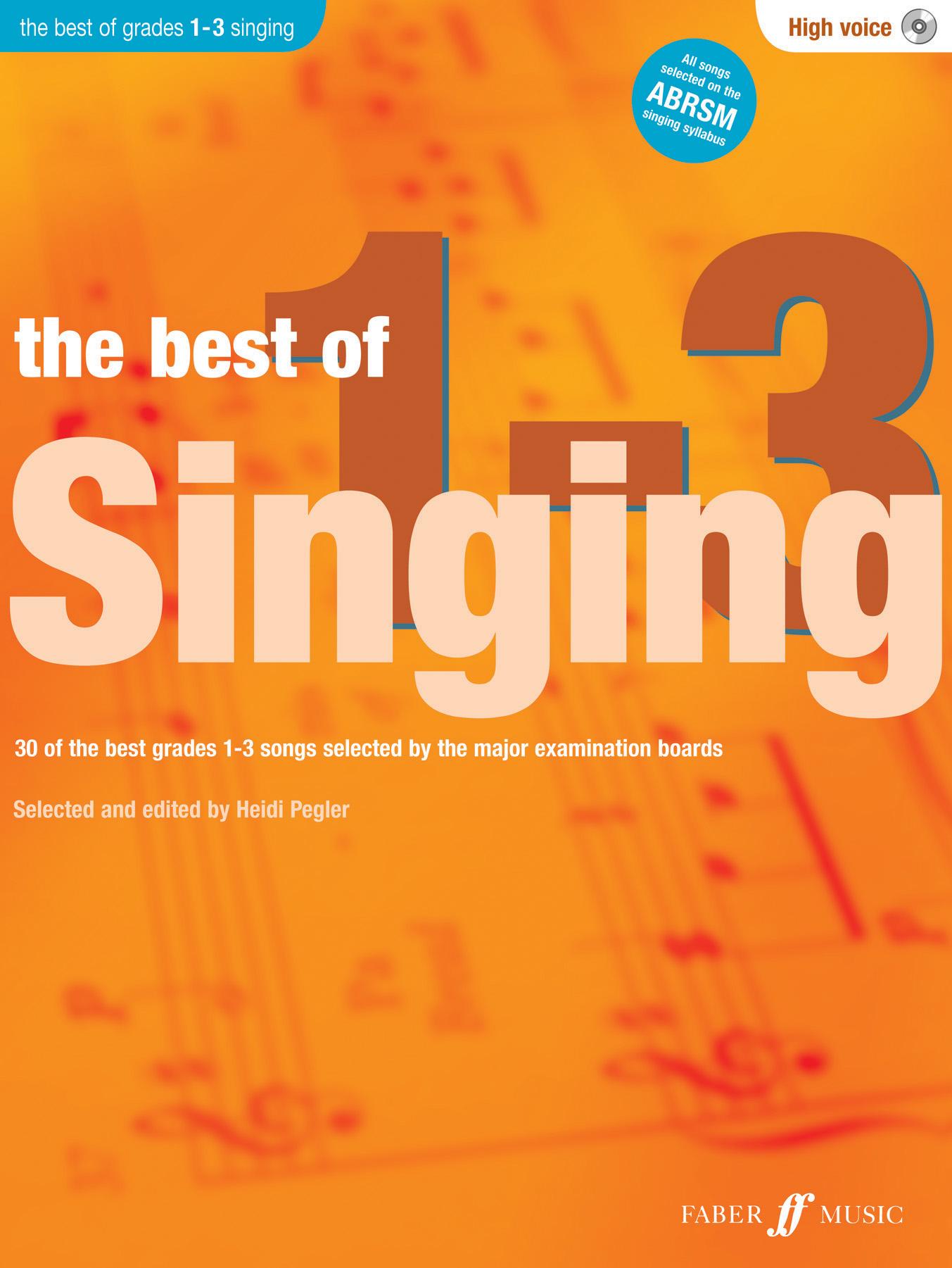 Heidi Pegler: The Best of Singing 1-3 (High Voice): High Voice: Vocal Album
