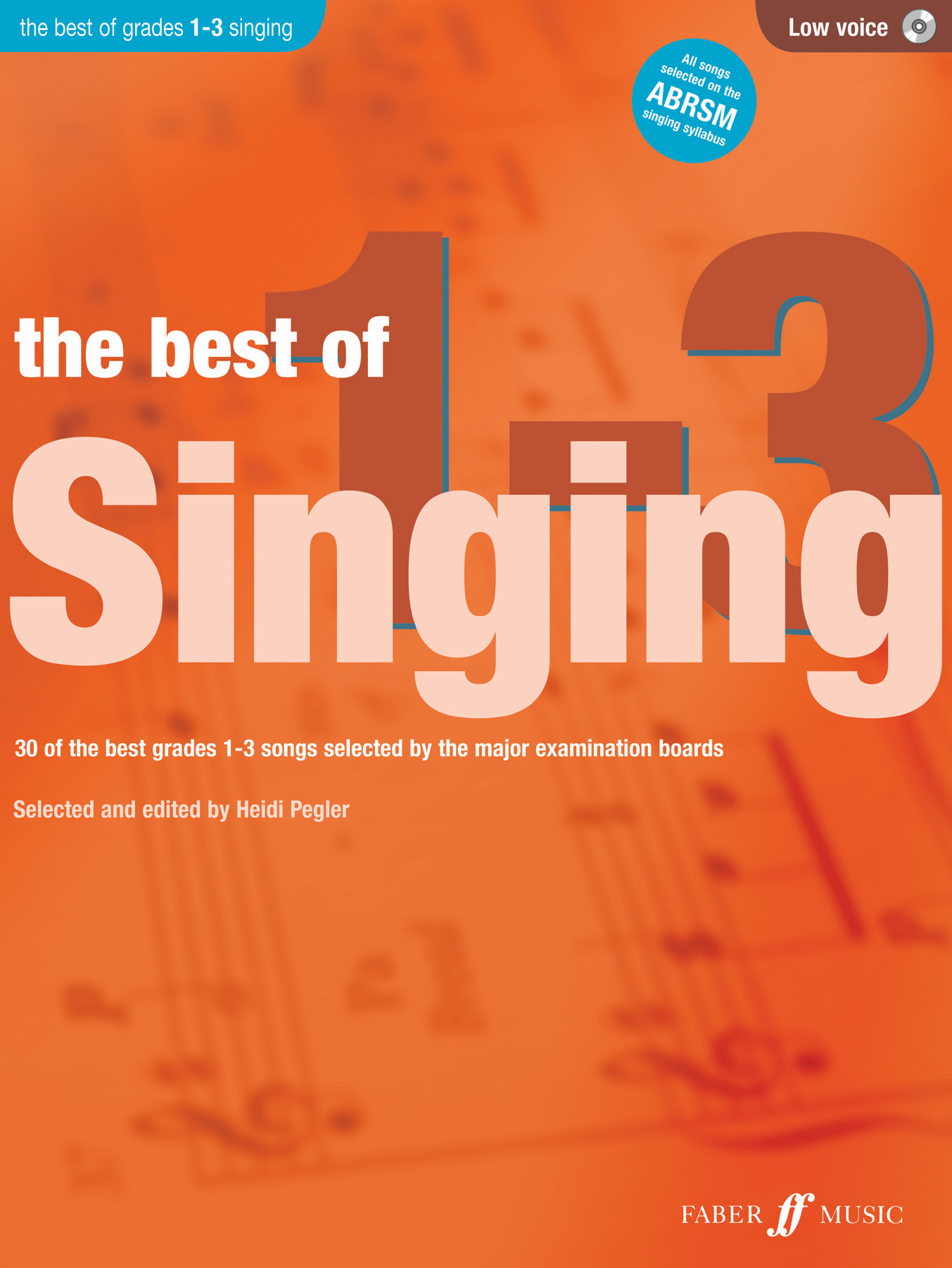 Heidi Pegler: The Best of Singing 1-3 (Low Voice): Low Voice: Vocal Album