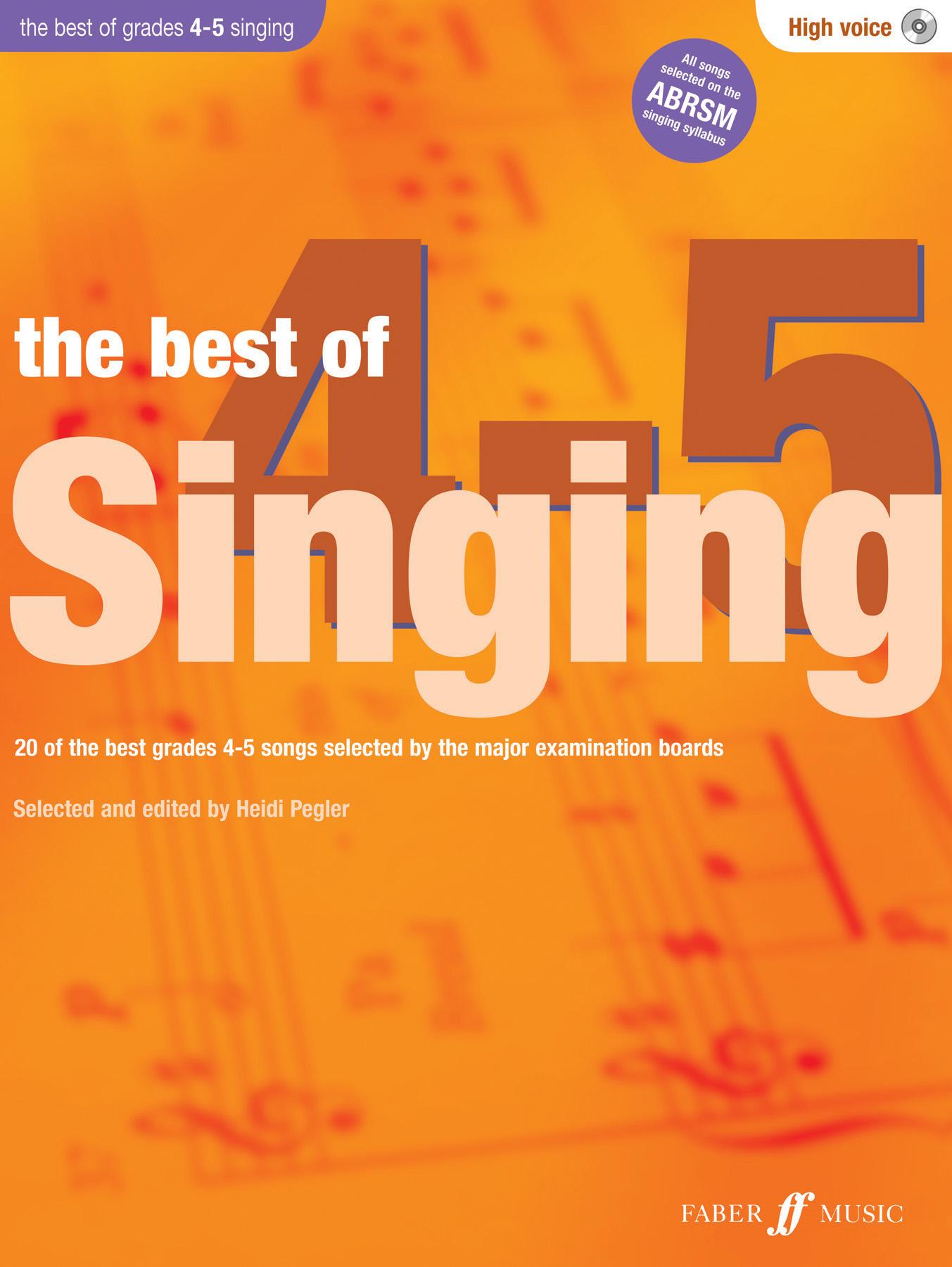 Heidi Pegler: The Best of Singing 4-5 (High Voice): High Voice: Vocal Album
