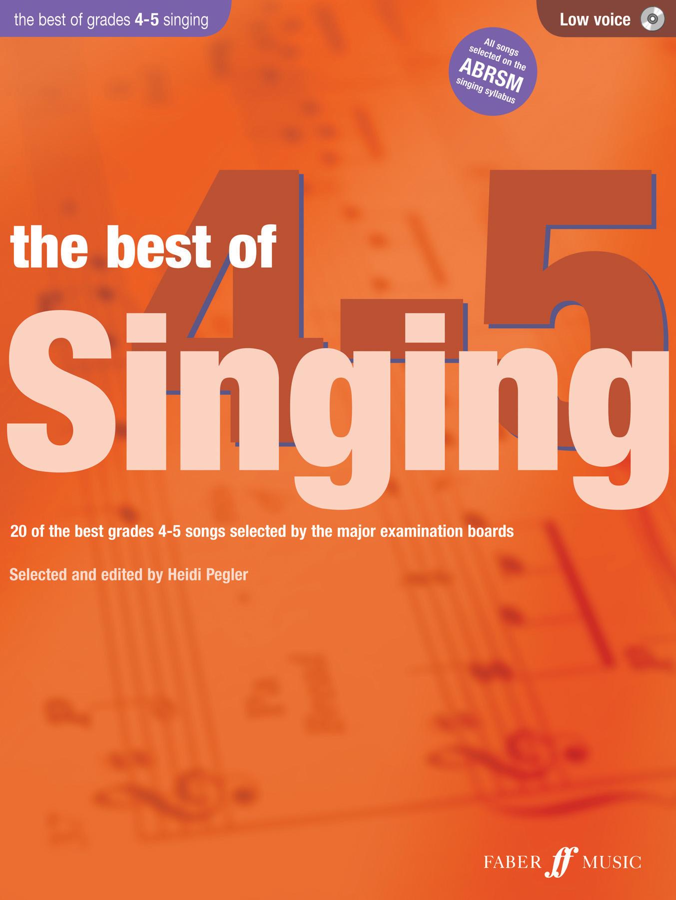 Heidi Pegler: The Best of Singing 4-5 (Low Voice): Low Voice: Vocal Album