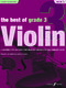The Best of Violin - Grade 3: Violin: Instrumental Album