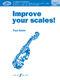 Paul Harris: Improve your scales! Violin Grade 1 NEW: Violin: Instrumental