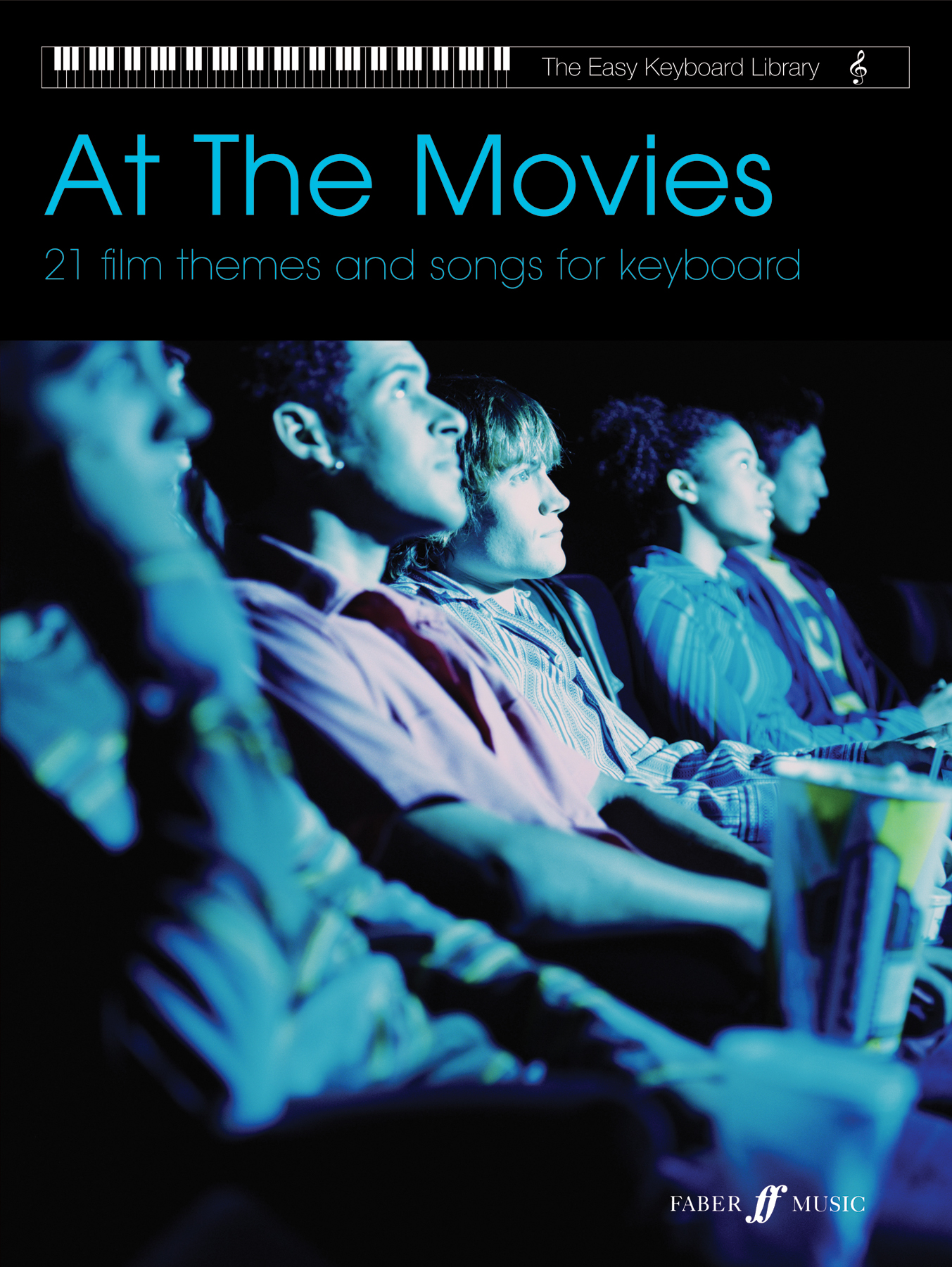 Various: Easy Keyboard Library: At The Movies: Electric Keyboard: Mixed Songbook