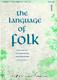 The Sage Gateshead: Language of Folk 1: Elem-Inter: Voice: Vocal Album