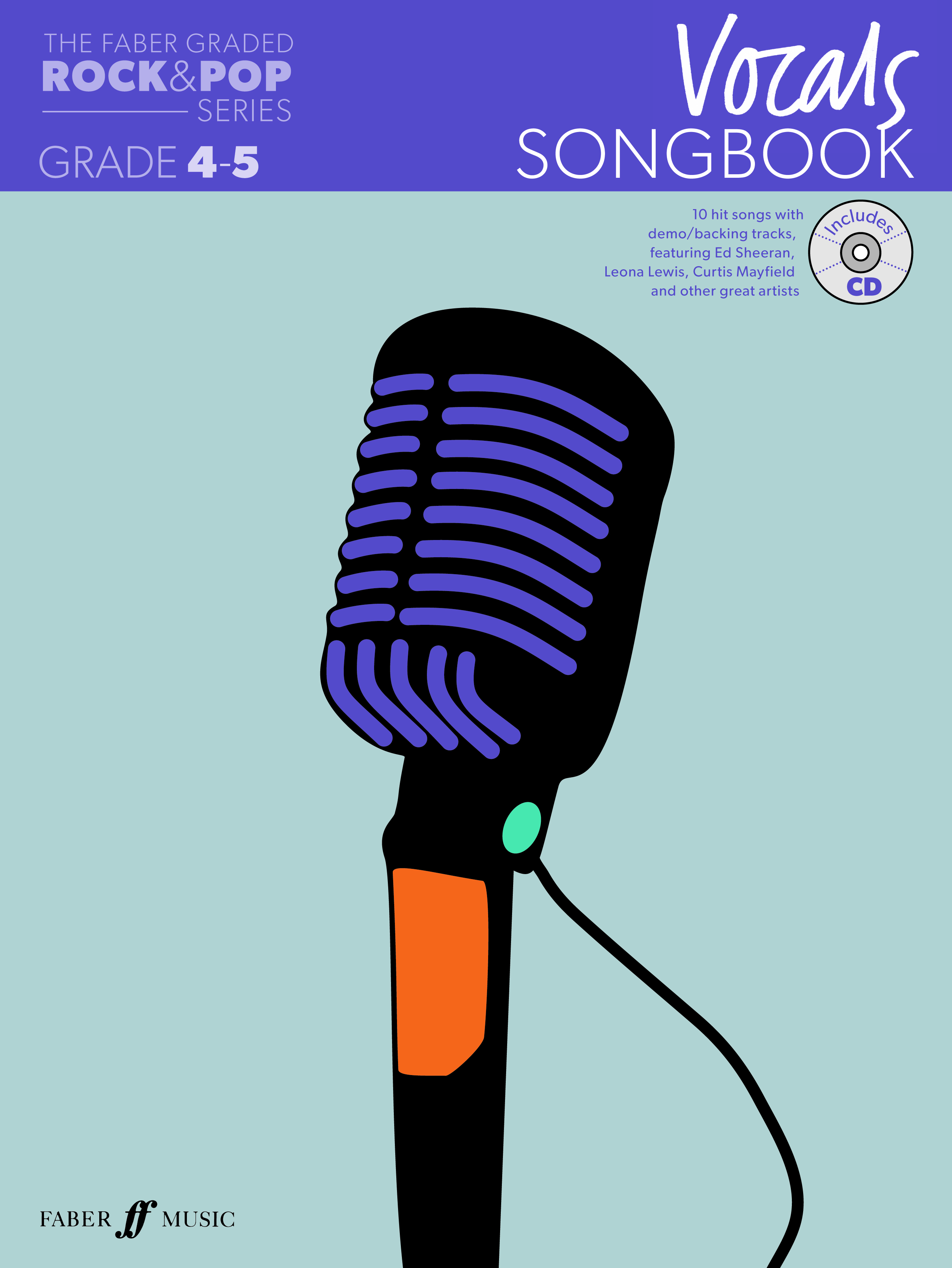 Graded Rock & Pop Vocals Songbook 4-5: Vocal: Vocal Album