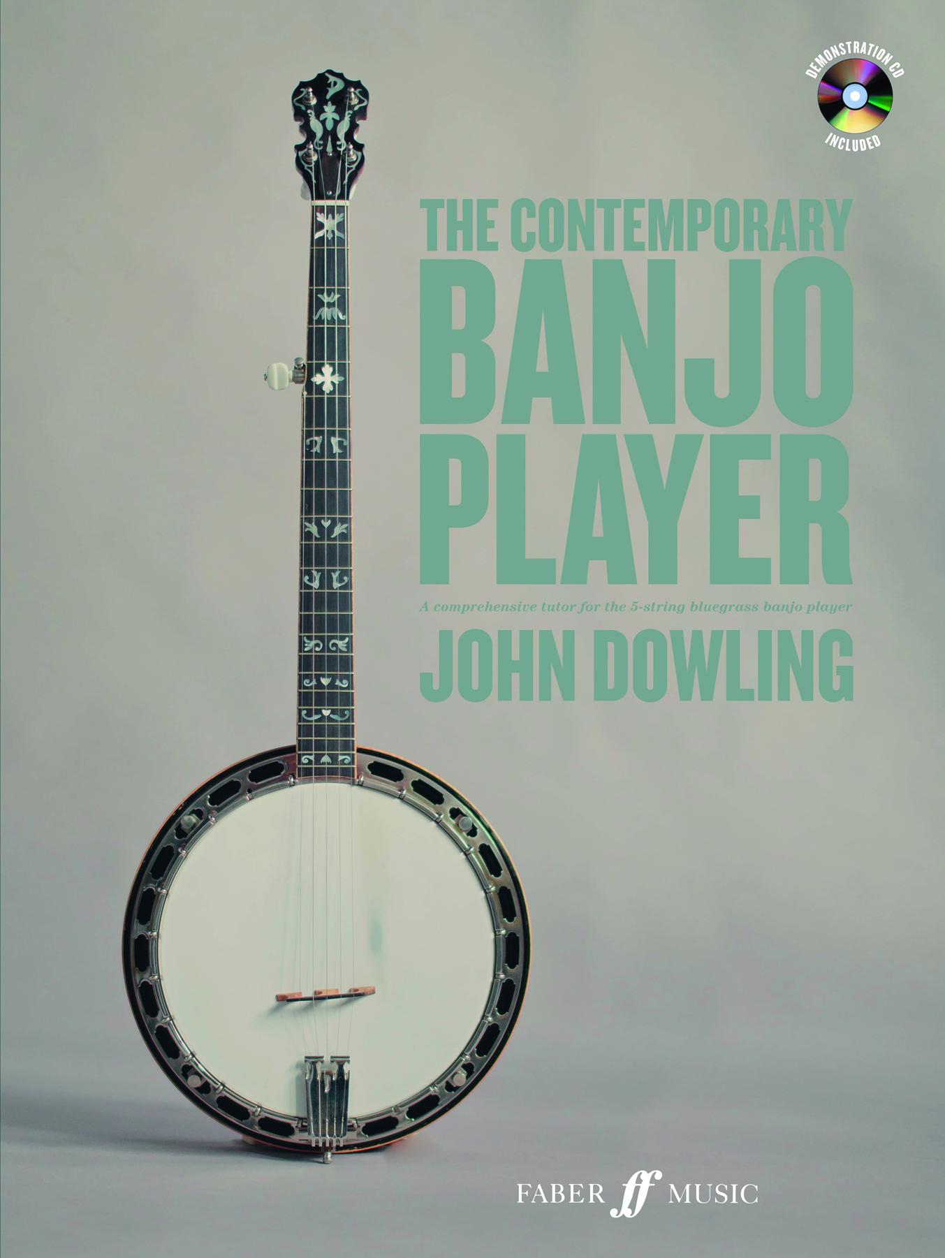 John Dowling: The Contemporary Banjo Player: Banjo: Instrumental Tutor