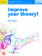 Paul Harris: Improve your theory! Grade 1: Theory