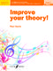 Paul Harris: Improve your theory! Grade 3: Theory