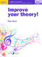 Paul Harris: Improve your theory! Grade 4: Theory