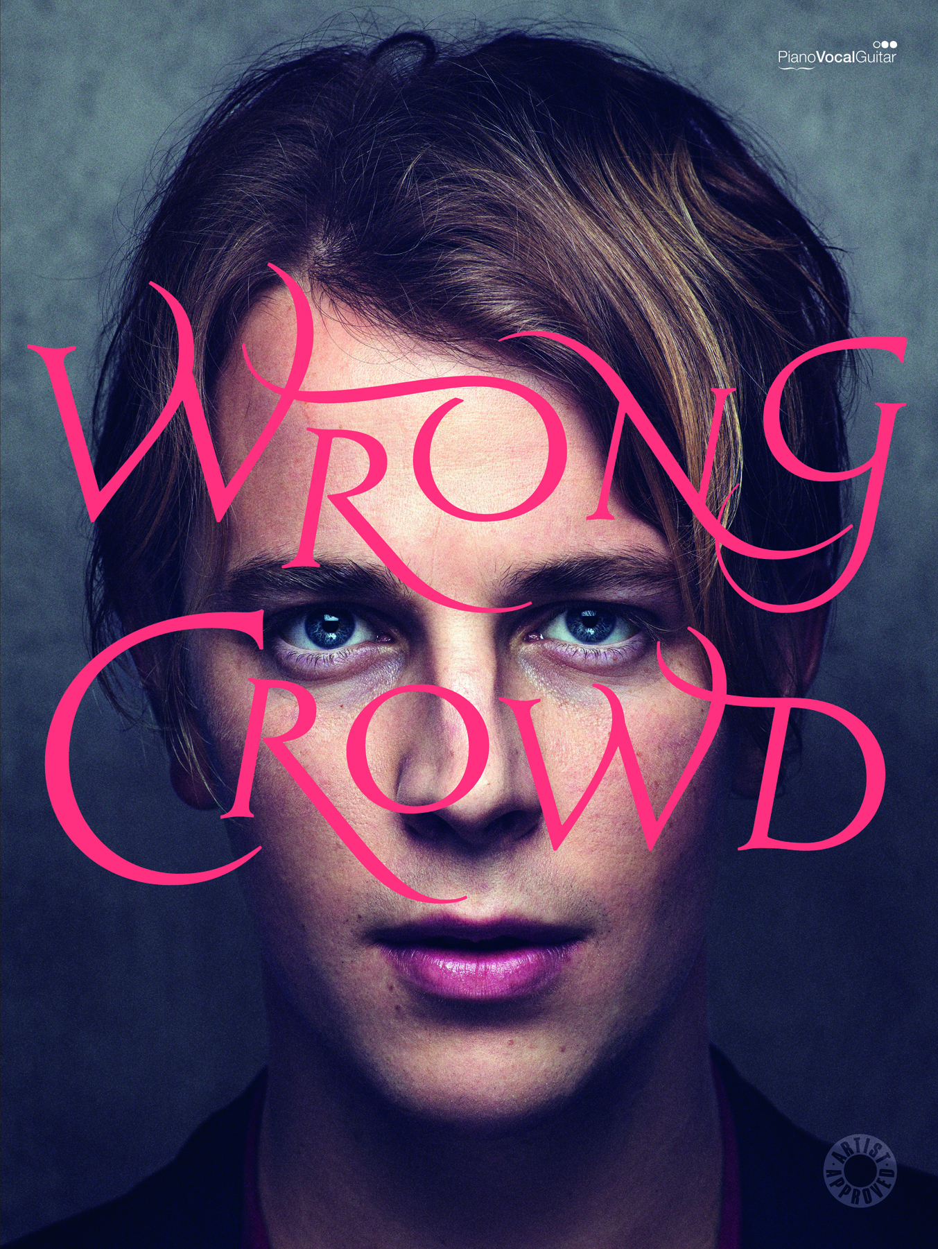 Tom Odell: Wrong Crowd: Piano  Vocal  Guitar: Album Songbook