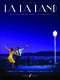 Justin Hurwitz Benj Pasek Justin Paul: La La Land - PVG: Piano  Vocal  Guitar: