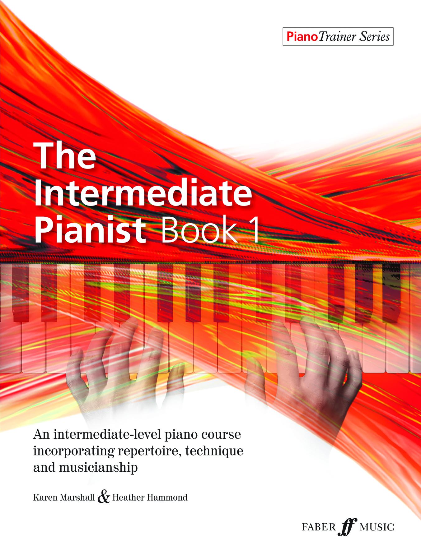 Heather Hammond Karen Marshall: The Intermediate Pianist Book 1: Piano:
