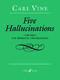 Carl Vine: Five Hallucinations: Trombone: Instrumental Work