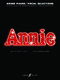 C. Strouse M. Charnin: Annie: Voice: Mixed Songbook