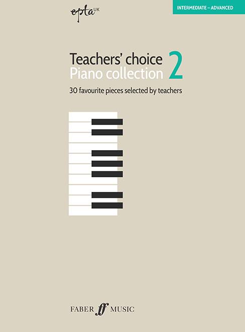 EPTA Teachers' Choice Piano Collection 2: Piano: Teaching Resource