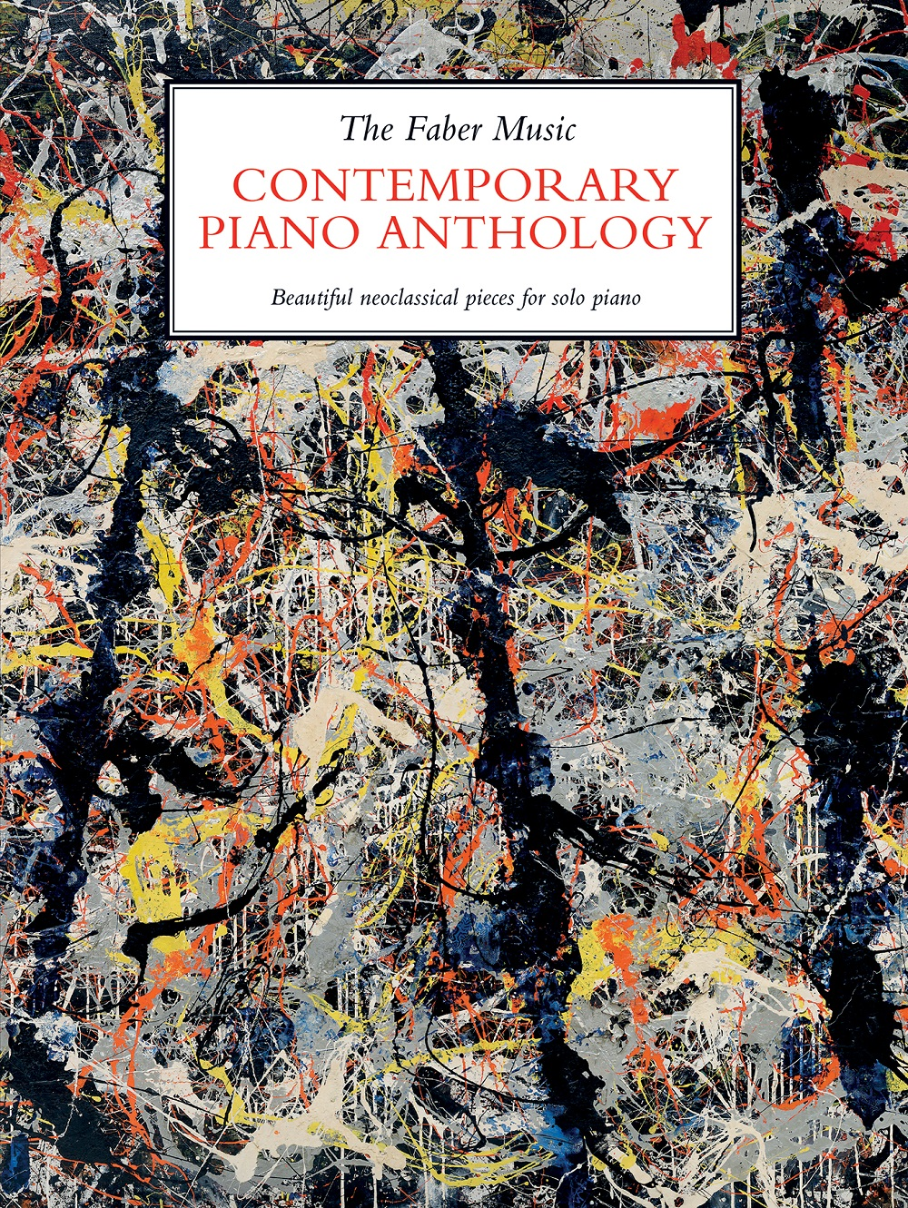 The Faber Music Contemporary Piano Anthology: Piano: Instrumental Collection