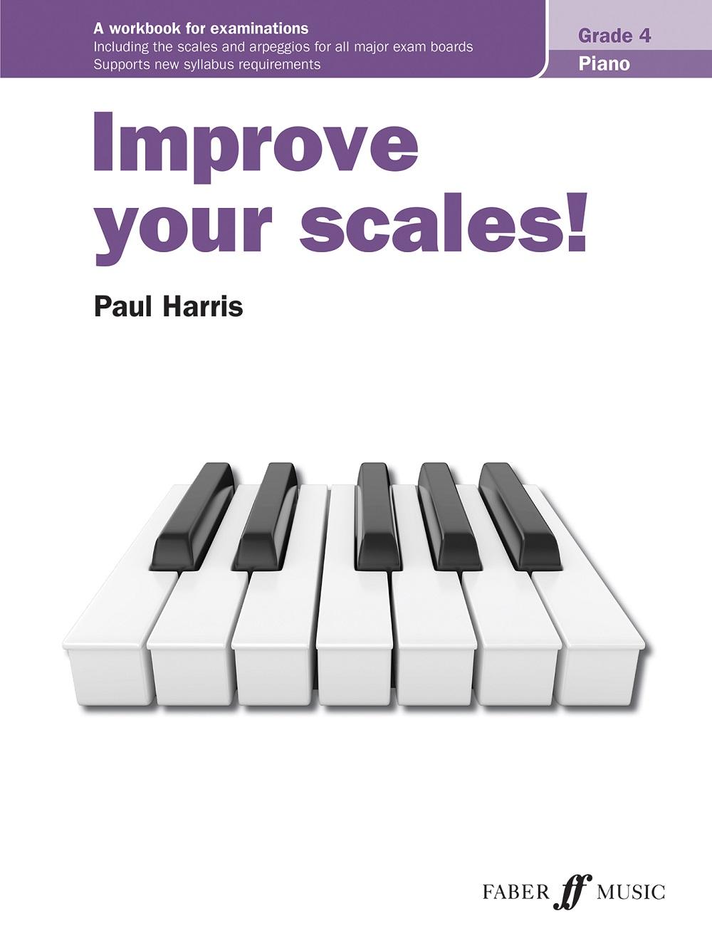 Improve your scales! Piano Grade 4: Piano Solo: Instrumental Tutor