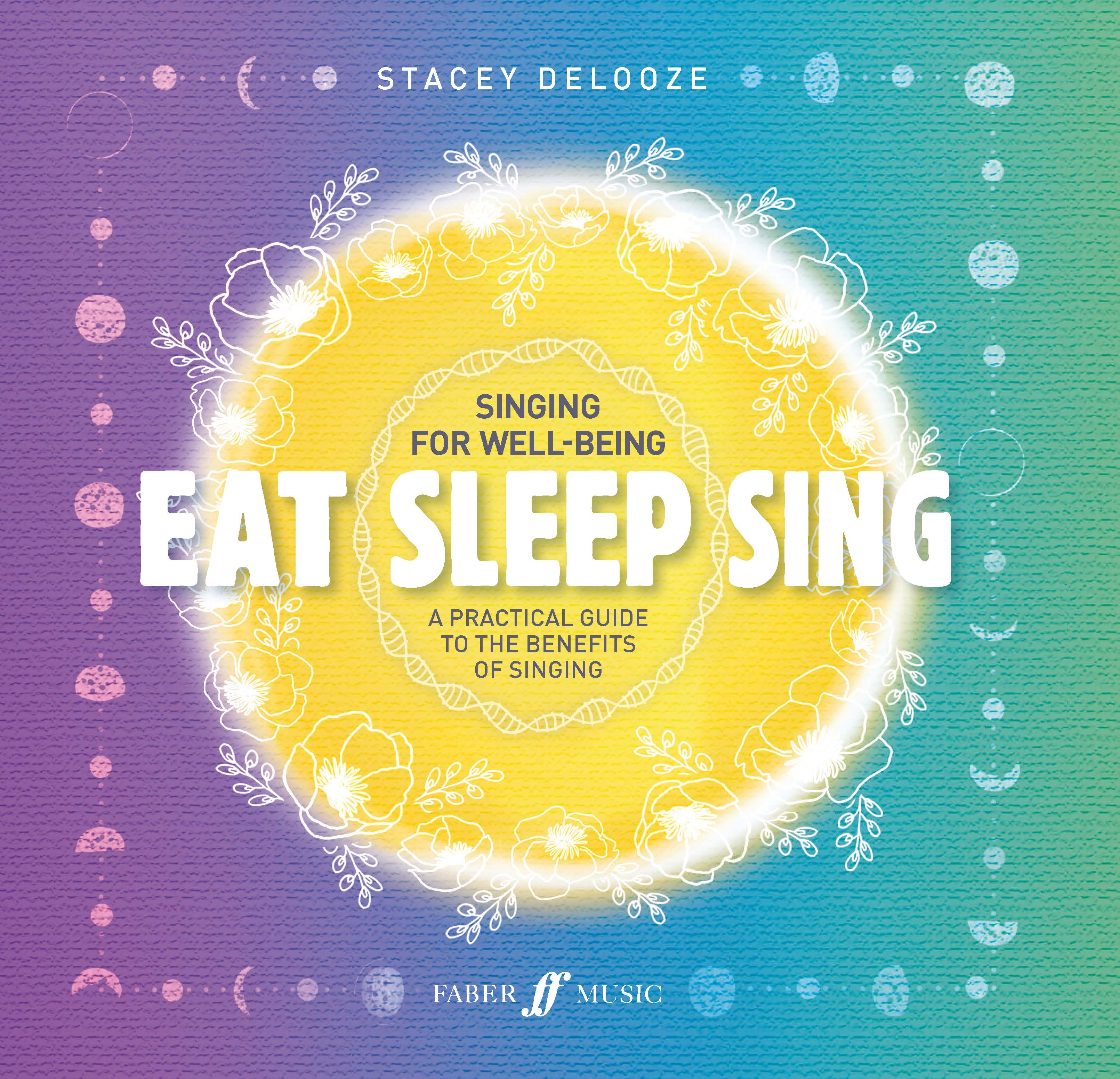 Stacey DeLooze: Eat Sleep Sing: Vocal: Vocal Tutor