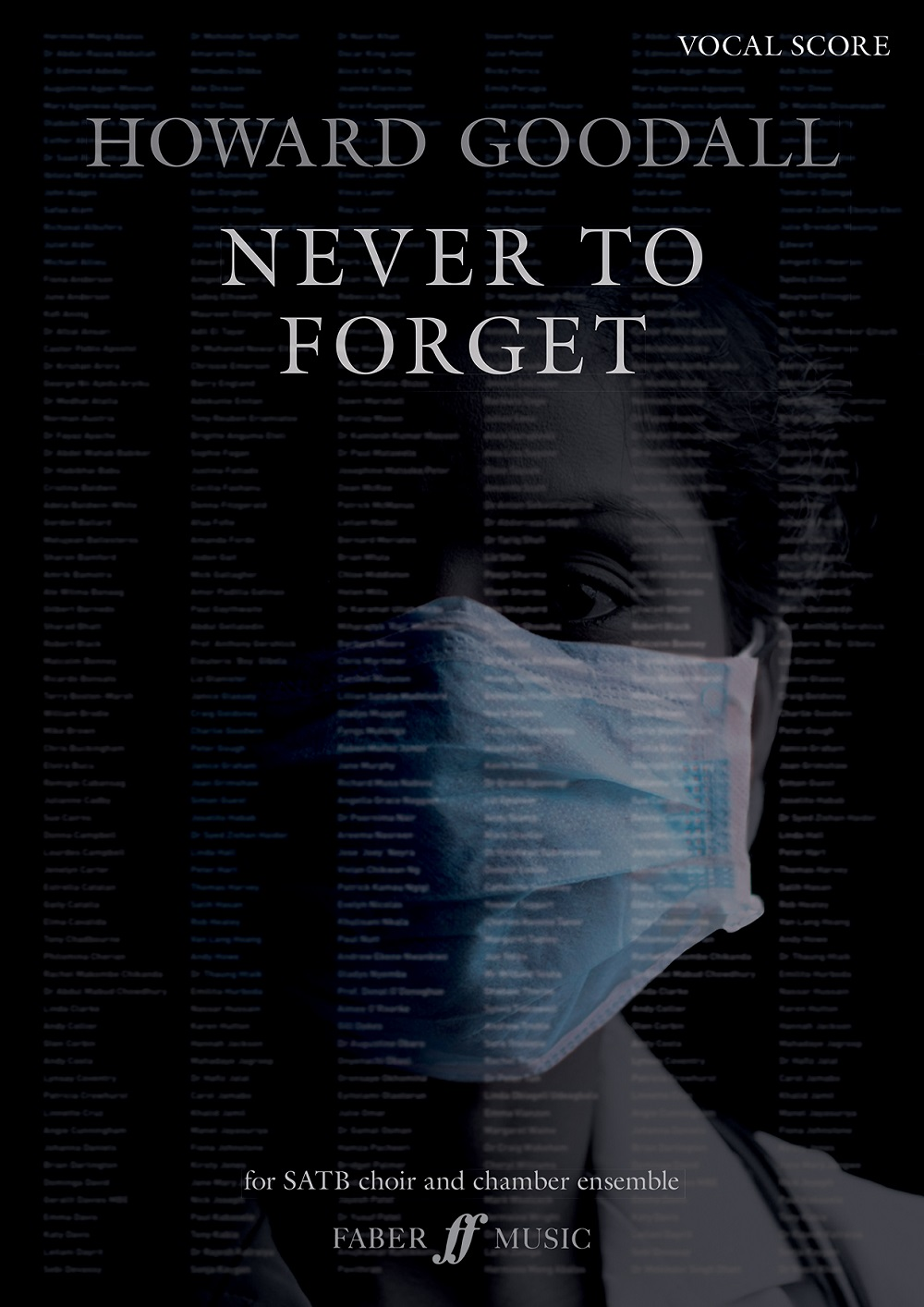 Howard Goodall: Never To Forget: Mixed Choir and Piano/Organ: Vocal Score