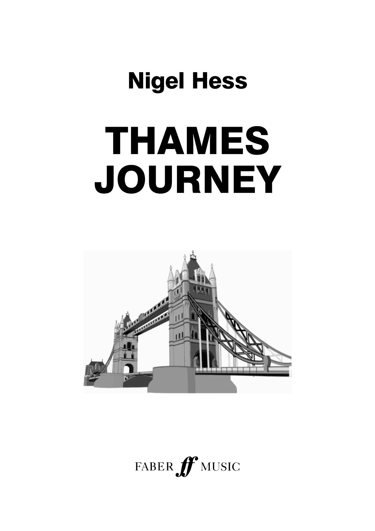 Nigel Hess: Thames Journey. Wind band: Concert Band