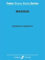 Kenneth Hesketh: Masque.: Brass Band: Score and Parts