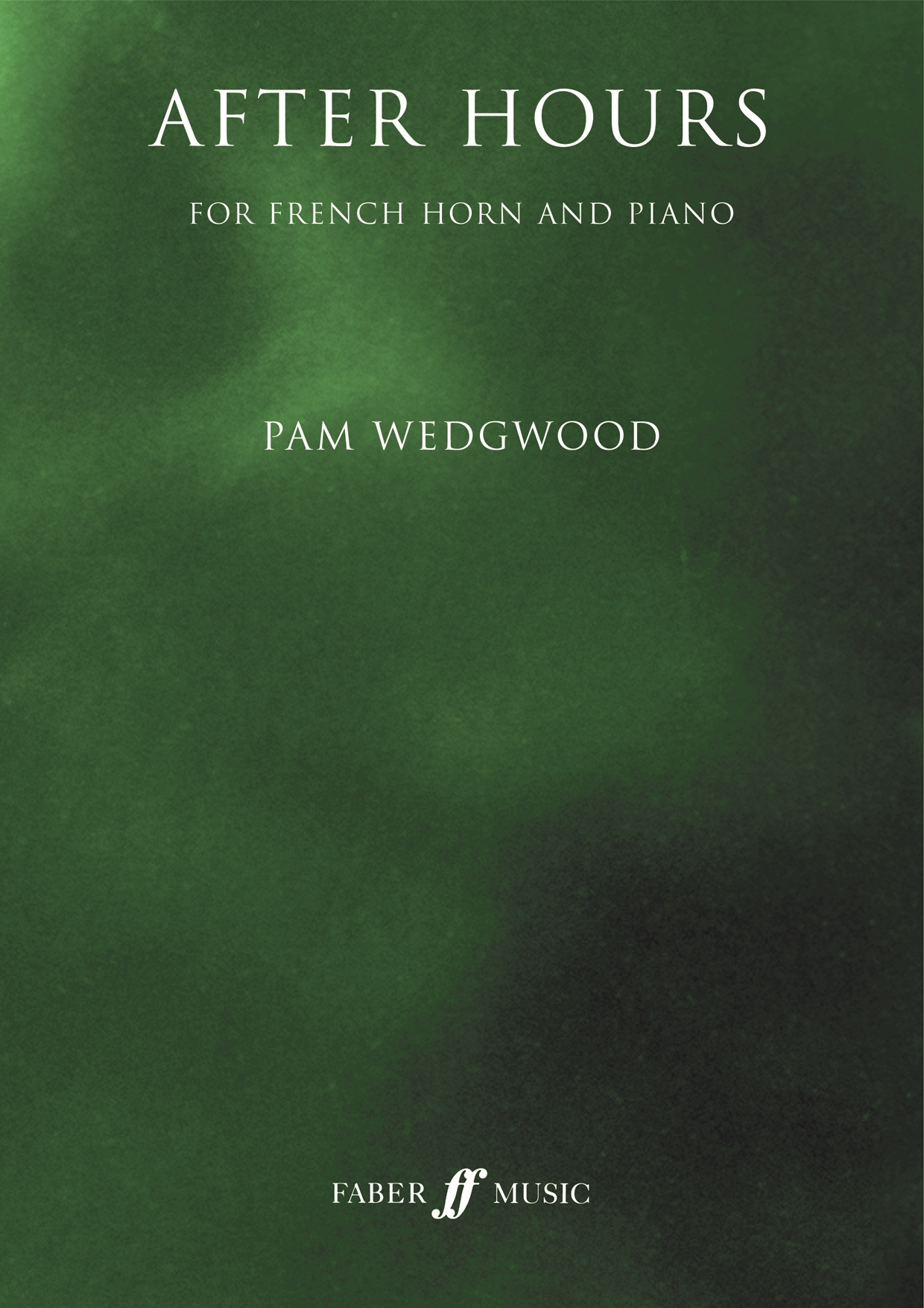 Pam Wedgwood: After Hours: French Horn & Piano: Instrumental Collection