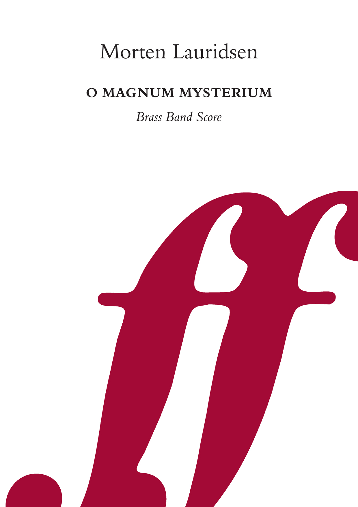 Morten Lauridsen: O magnum mysterium: Brass Band: Score