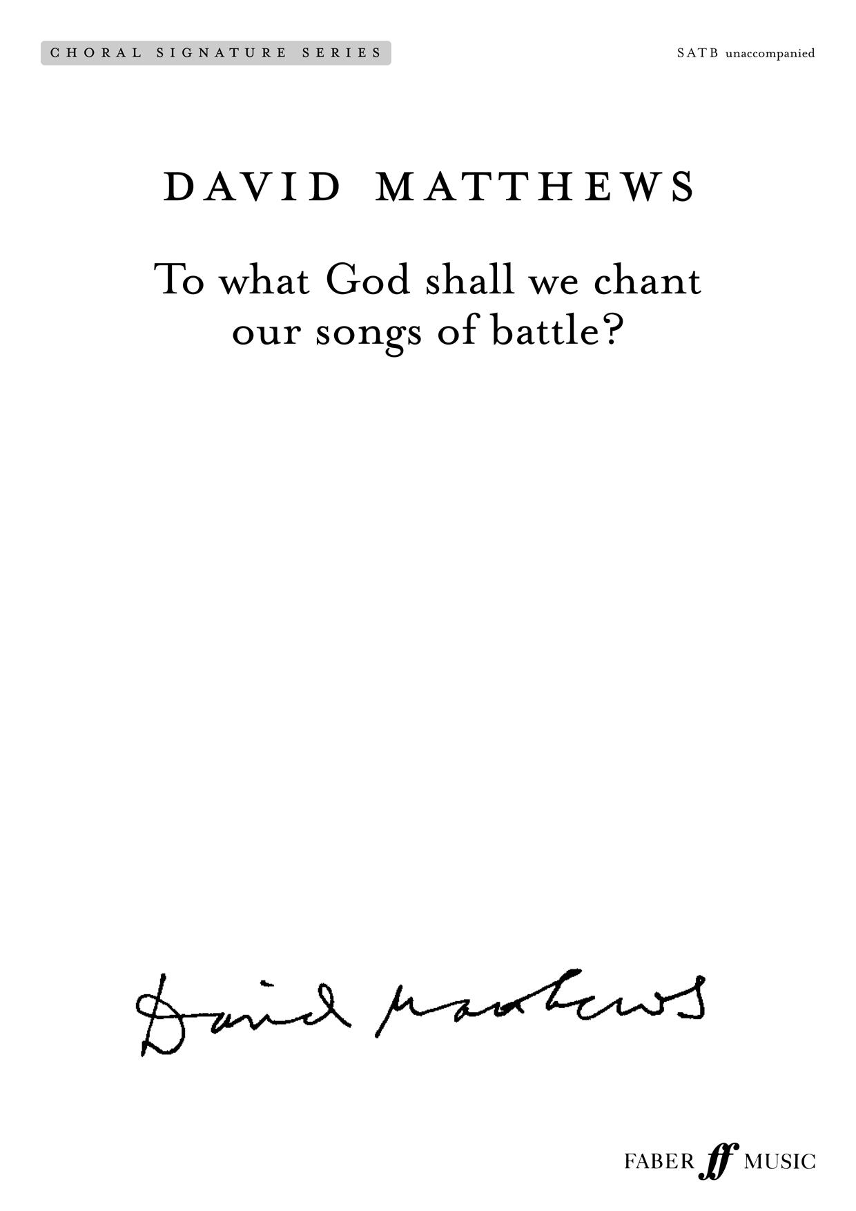 David Matthews: To what God shall we chant: Mixed Choir: Vocal Score
