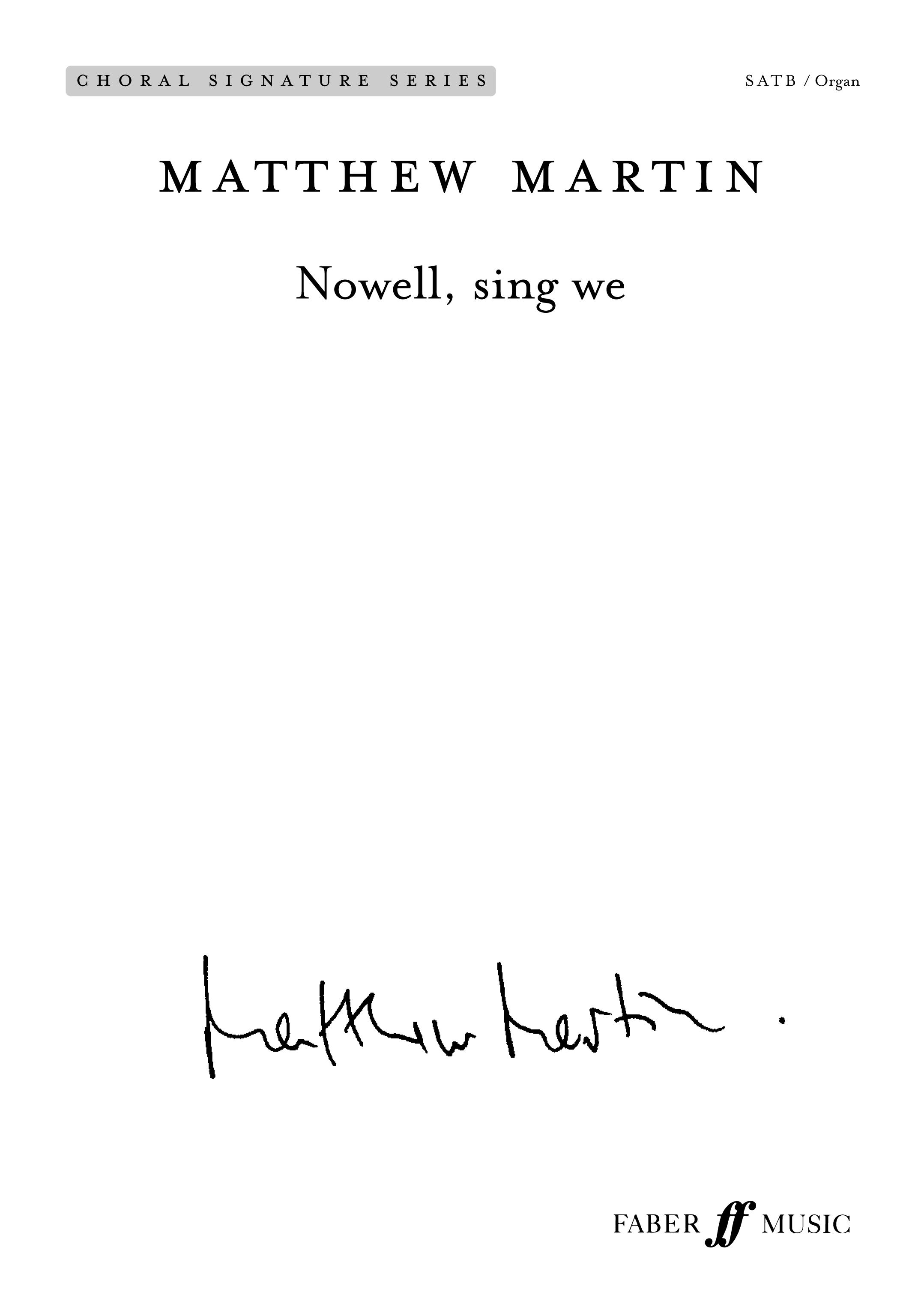 Matthew Martin: Nowell  sing we: SATB: Vocal Score