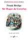 Frank Bridge: Sir Roger de Coverley: Concert Band: Score and Parts