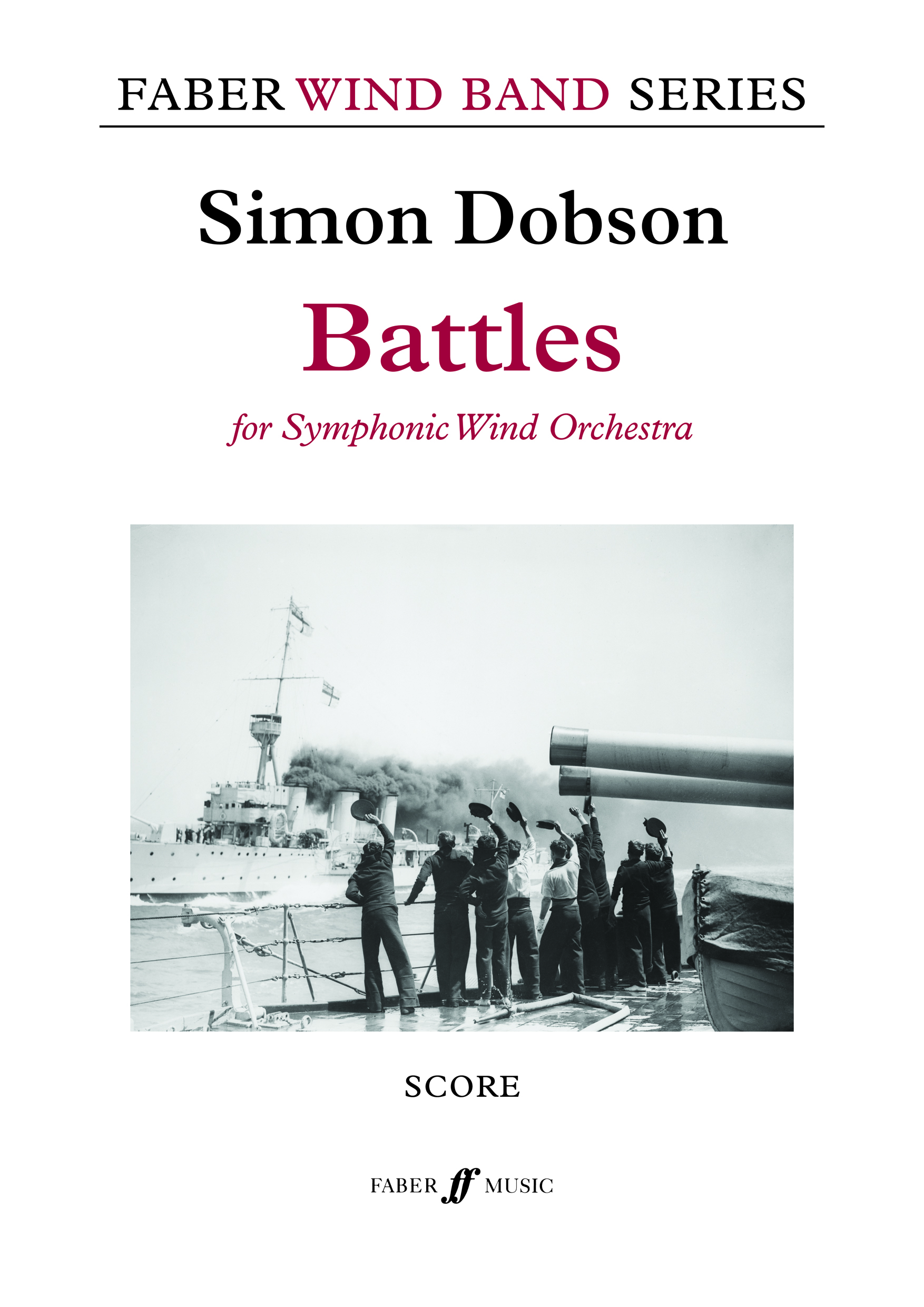 Simon Dobson: Battles: Concert Band: Score