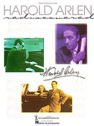 Harold Arlen: Harold Arlen Rediscovered: Piano  Vocal  Guitar