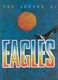 The Eagles: The Legend of the Eagles: Piano  Vocal  Guitar: Artist Songbook