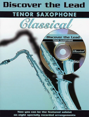 Various: Discover the Lead. Classical: Tenor Saxophone: Backing Tracks