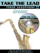 Take the Lead - Grease: Tenor Saxophone: Instrumental Album