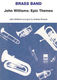 John Williams: John Williams: Epic Themes: Brass Band: Score and Parts