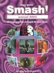 Smash! Annual 2003 2003: (Easy Piano)
