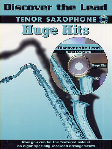 Various: Discover the Lead. Huge Hits: Tenor Saxophone: Instrumental Album