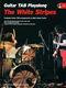 The White Stripes: White Stripes Guitar Playalong: Guitar TAB: Vocal Album
